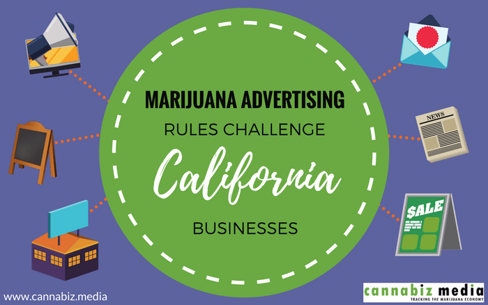 Marijuana Advertising Rules Challenge California Businesses