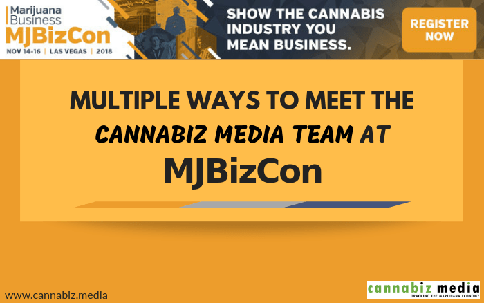 Multiple Ways to Meet the Cannabiz Media Team at MJBizCon