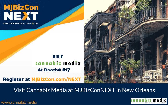 Visit Cannabiz Media at MJBizConNEXT in New Orleans