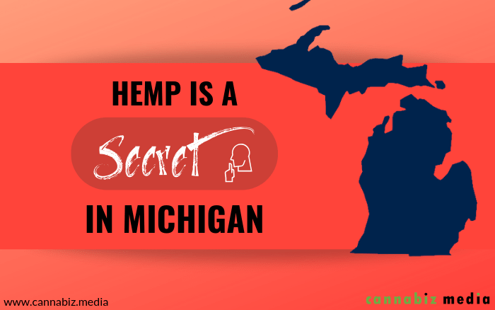 Hemp is a Secret in Michigan