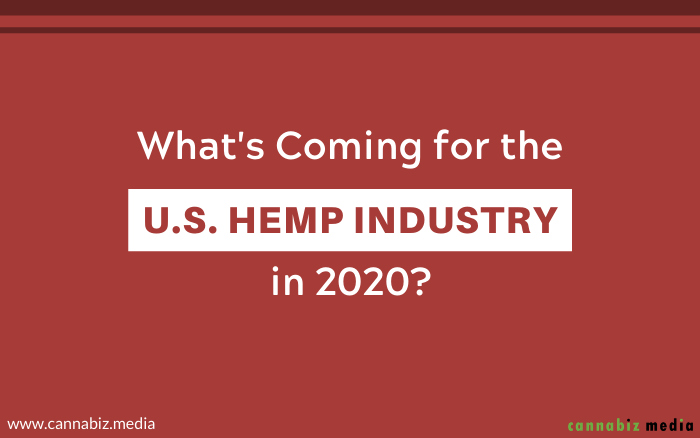 What's Coming for the U.S. Hemp Industry in 2020?