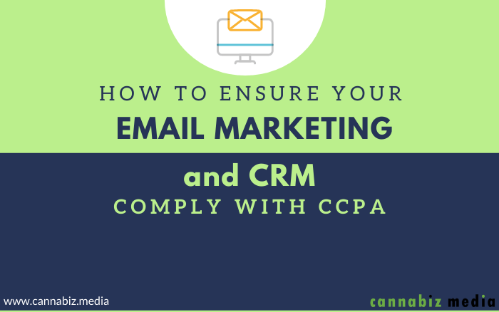 How to Ensure Your Email Marketing and CRM Comply with CCPA