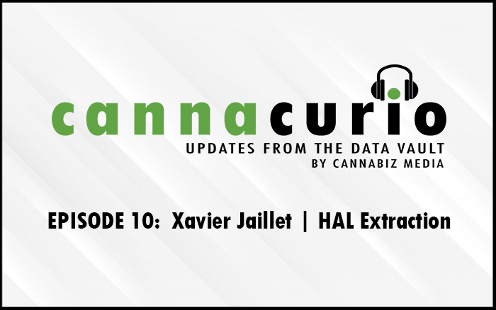Cannacurio Podcast Episode 10 with Xavier Jaillet of HAL Extraction