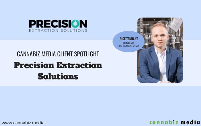 Cannabiz Media Client Spotlight – Precision Extraction Solutions