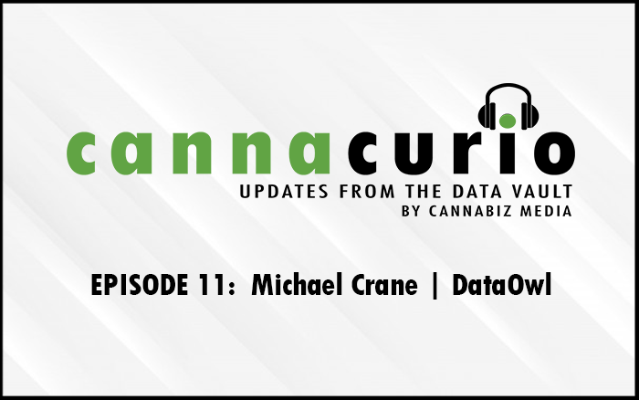 Cannacurio Podcast Episode 11 with Michael Crane of DataOwl