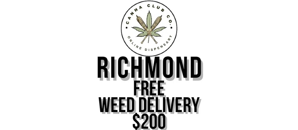 Richmond Weed Delivery