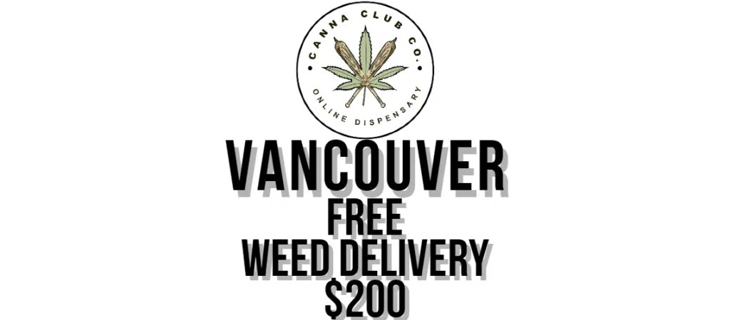 Vancouver Weed Delivery