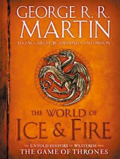History is Written By the Literate: The World of Ice & Fire