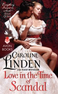 Cover of Love in the Time of Scandal by Caroline Linden