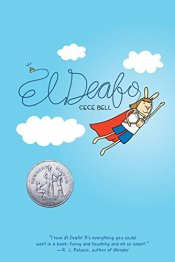 Need a Hero? El Deafo To the Rescue!