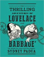 Thrilling Adventure, Math and History! – Lovelace and Babbage have never been so exciting