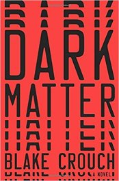 Dark Matter feels like a slightly deceptive title