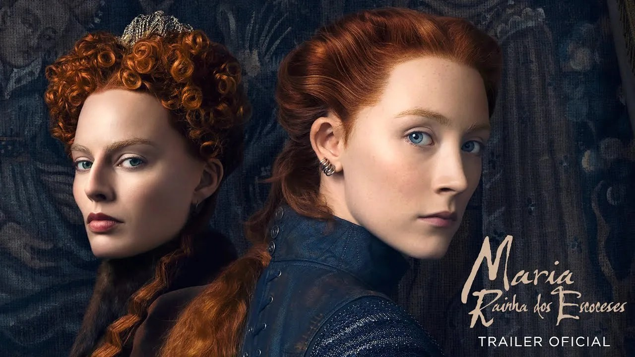 "Crítica Cinema – ""Maria, Rainha dos Escoceses"" (Mary Queen Of Scots)"