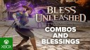 , Bless Unleashed – All About Combos and Blessings