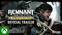 , Remnant: From the Ashes – Complete Edition | Accolades Trailer