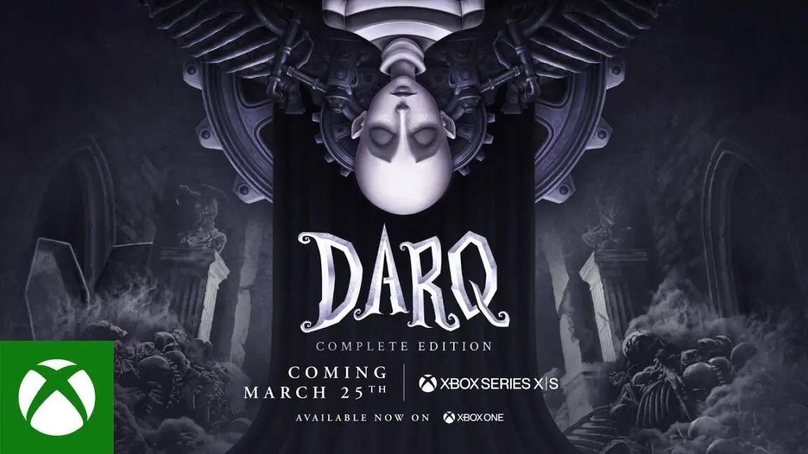 DARQ: Complete Edition - Xbox Series X|S Launch Trailer