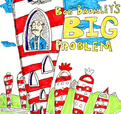 Bob Bromley's Big Problem – A blog on innovation inspired by Dr Seuss