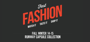 Fast Fashion - FW14-15