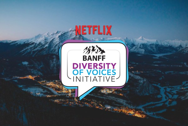 Banff Media World Film Festival, Netflix, Banff, Diversity of Voices Initiative, Fellowship, 2021, Helmann Wilhelm, Canted Pictures, Creemore Village, 1 hour pilot, screenplay, script,