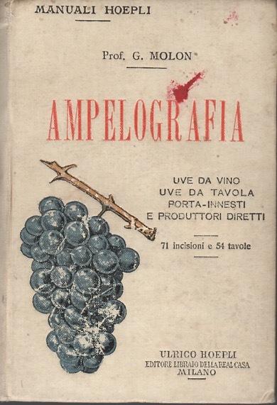 Copertina del volume Ampelografia di Molon