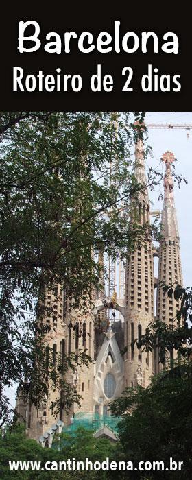Roteiro de 2 dias em Barcelona