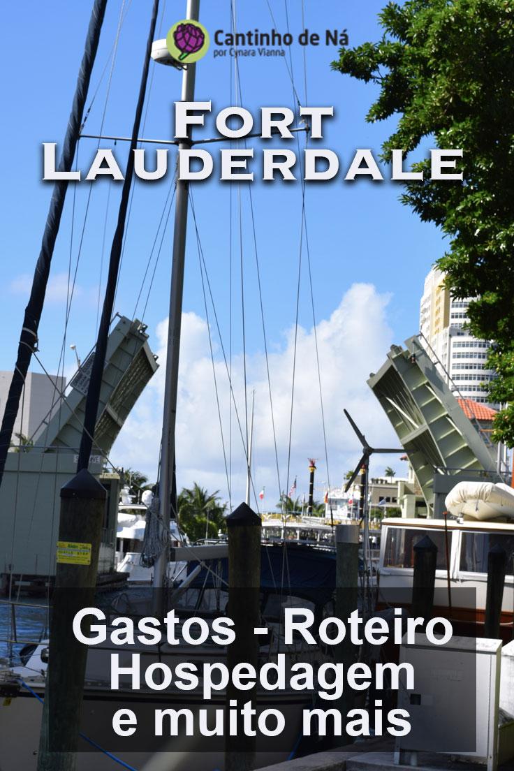 Tudo sobre uma viagem para Fort Lauderdale