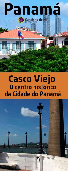 O que o centro histórico da Cidade do Panamá tem pra mostrar
