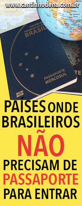 Países onde brasileiros não precisam de passaporte para entrar