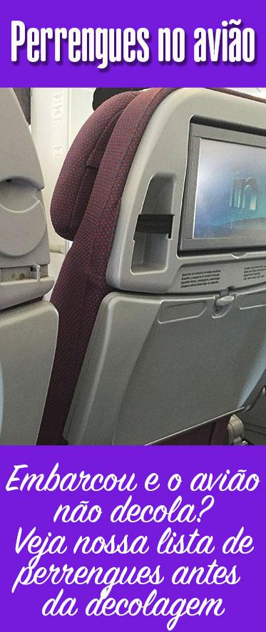 Perrengues no avião antes da decolagem