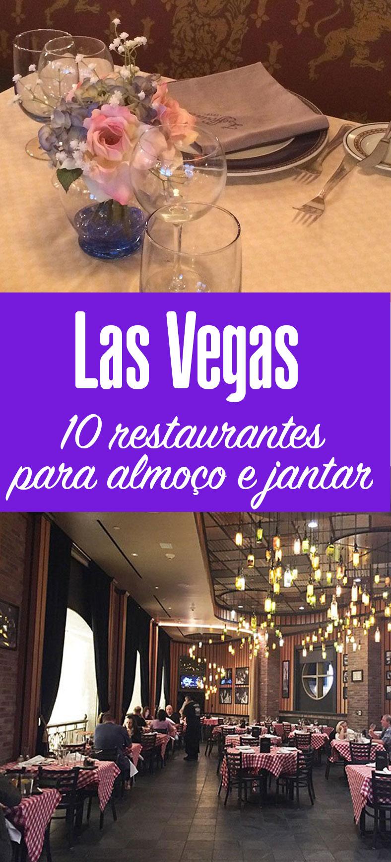 Lista com 10 restaurantes em Las Vegas para almoço e jantar