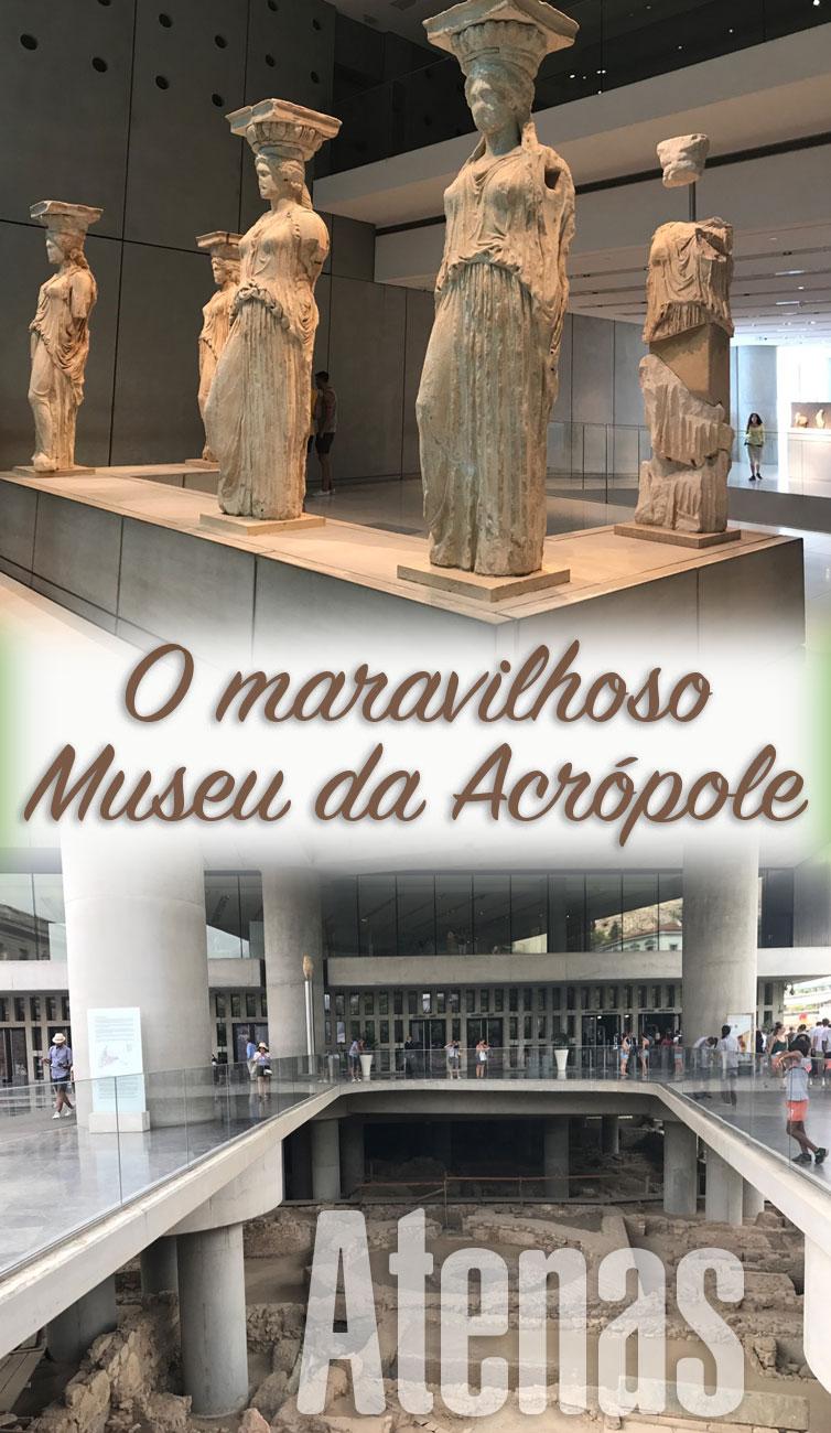 O encantador Museu da Acrópole em Atenas, é impossível ir à cidade e não dedicar algumas horas para conhecer aquela maravilha.