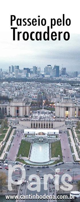 O que ver no Trocadero em Paris