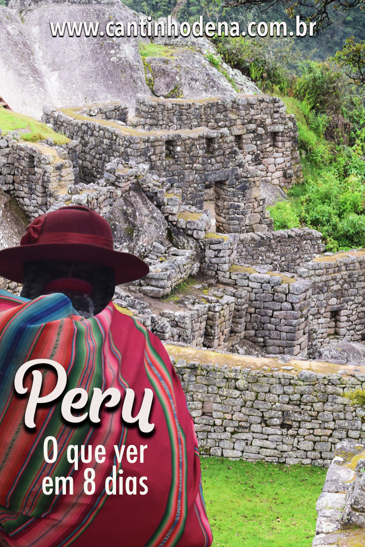 Roteiro de 8 dias de viagem para o Peru