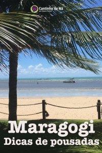 Onde ficar em feriados prolongados em Maragogi
