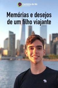 Memórias e desejos do meu filho viajante