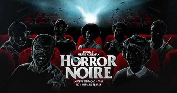 Horror Noire - Robin R Means Coleman - DarkSide Books - Canto do Gárgula