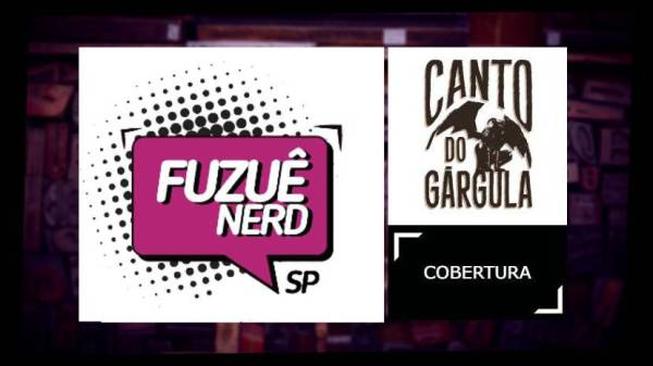 Fuzuê Nerd - Evento - Canto do Gárgula