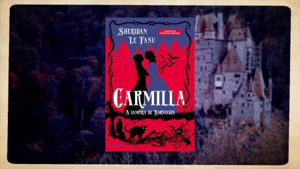 Carmilla A vampira de Karnstein - Sheridan Le Fanu - Via Leitura - Canto do Gárgula