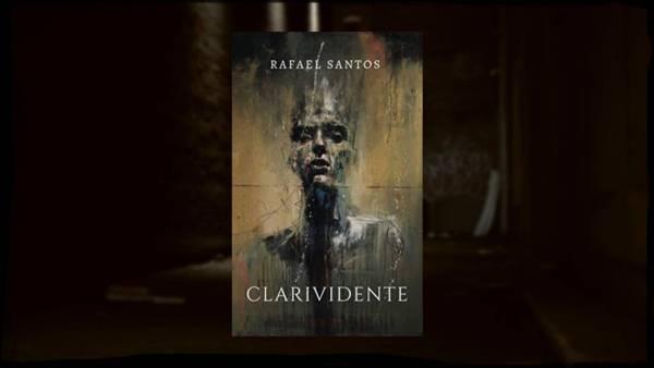 Clarividente - Rafael Santos - Canto do Gárgula