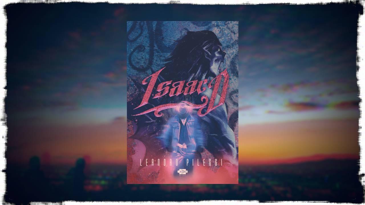 Isaac D - Leandro Pileggi - Avec Editora - Canto do Gárgula