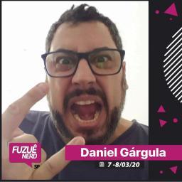 Fuzuê Nerd 2a Edição 2020 - Evento - Canto do Gárgula - Daniel Gárgula