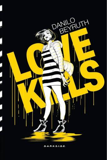 Love Kills - Danilo Beyruth - DarkSide Books - Canto do Gárgula
