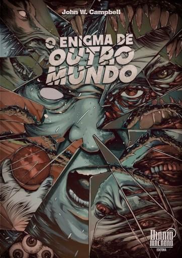 O Enigma de Outro Mundo - John W Campbell - Editora Diário Macabro - Canto do Gárgula