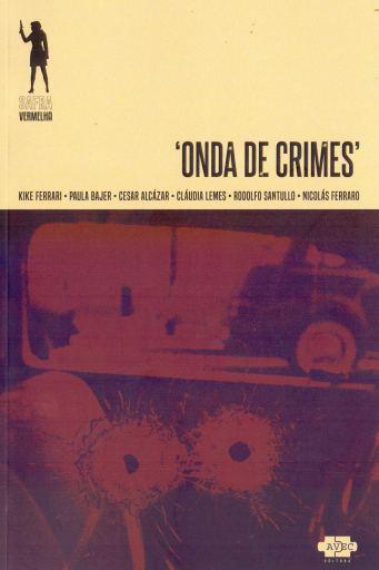 Onda de Crimes - Cesar Alcázar - AVEC Editora - Canto do Gárgula