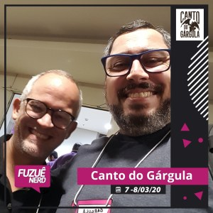 Fuzuê Nerd 2020 - Wagner Willian - Canto do Gárgula
