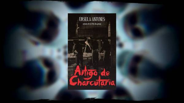 Artigo de Charcutaria - Úrsula Antunes - Canto do Gárgula