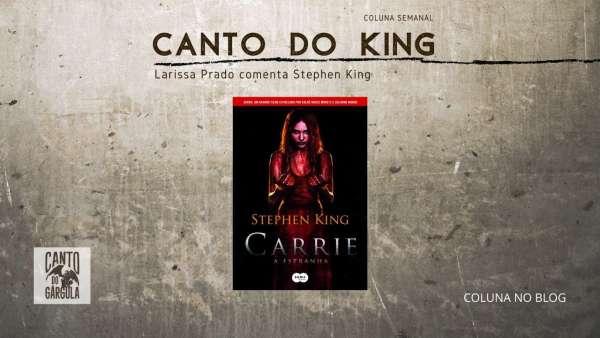 Canto do King - Carrie a Estranha - Stephen King - Larissa Prado - Editora Suma - Canto do Gárgula