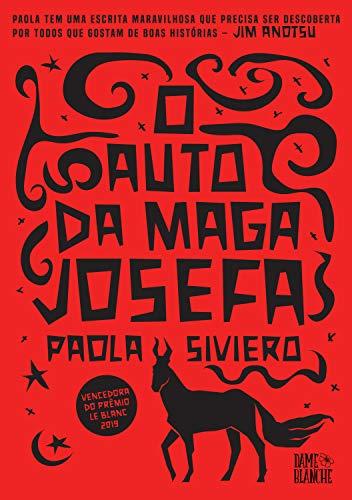 O auto da maga Josefa - Paola Siviero - Dame Blanche - Canto do Gárgula