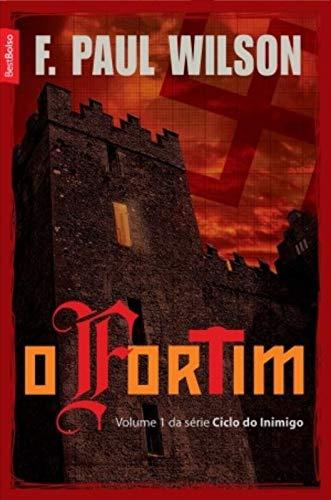 Capa do livro O fortim, de F Paul Wilson, da Editora BestBolso