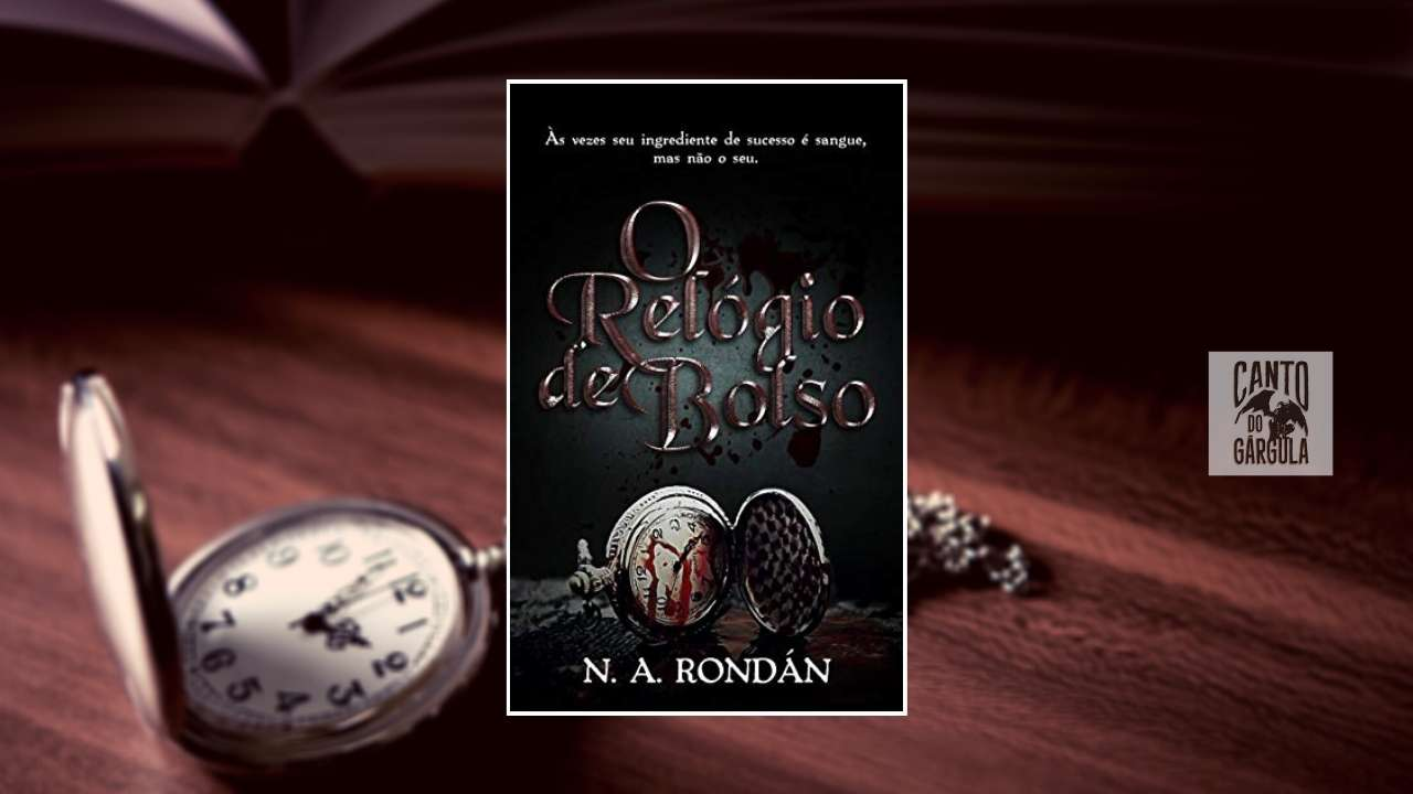 O Relógio de Bolso - N. A. Rondán - Canto do Gárgula